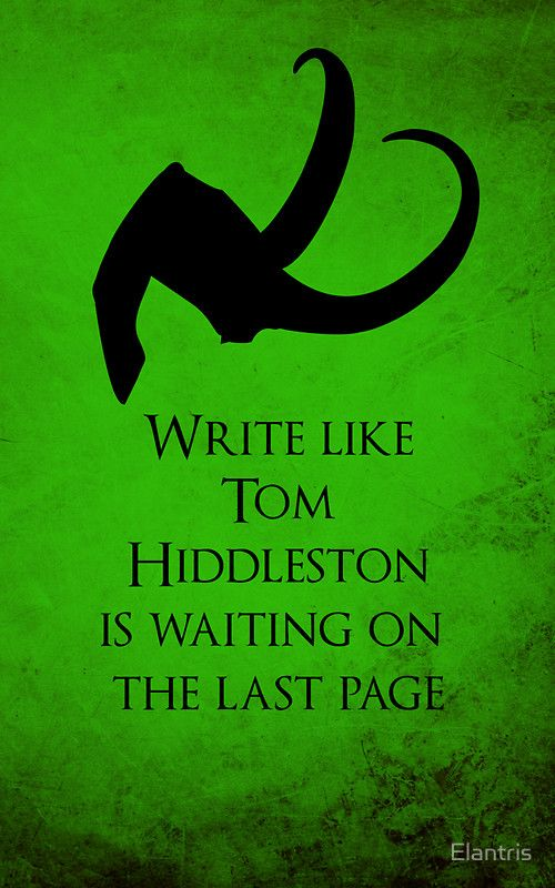 Write Like Tom Hiddleston Is On The Last Page